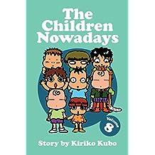 The Children Nowadays, Vol. 8