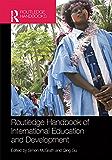Routledge Handbook of International Education and Development (Routledge International Handbooks) (English Edition)