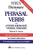 NTC's Dictionary of Phrasal Verbs: and Other Idiomatic Verbal Phrases (McGraw-Hill ESL References)