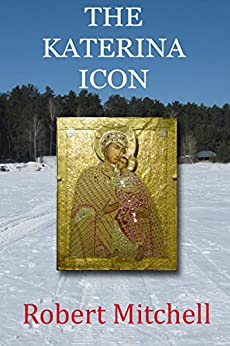 THE KATERINA ICON by [Mitchell, Robert]