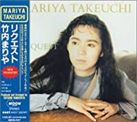Request by MARIYA TAKEUCHI (1999-06-02)