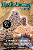 Mystic Journey to India: The Key to Spiritual Awakening and Fixing Fate (English Edition)