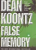 False Memory: A thriller that plays terrifying tricks with your mind