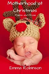 Motherhood at Christmas: Poems and Prose Paperback