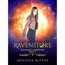 Ravenstoke (Universe Unbound Book 2)