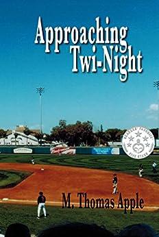 Approaching Twi-Night by [Apple, M Thomas]