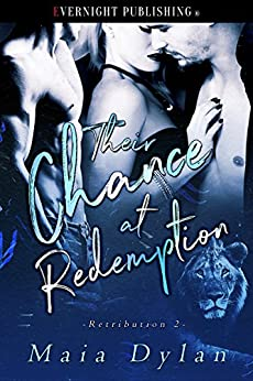 [Dylan, Maia]のTheir Chance at Redemption (Retribution Book 2) (English Edition)