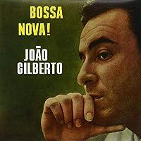 Bossa Nova! [12 inch Analog]