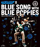 BLUE SONG WITH BLUE POPPIES[Blu-ray/ブルーレイ]