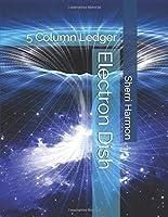 Electron Dish: 5 Column Ledger (Archaic Stones)
