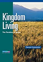 Intersections Kingdom Living: The Parables of Jesus (Intersections Small Group)