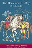 The Horse and His Boy: Full Color Edition (Chronicles of Narnia)