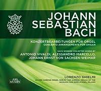 Konzertbearbeitungen Fur Orgel by J.S. Bach (2010-09-28)