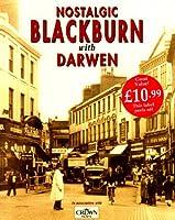 Nostalgic Blackburn with Darwen