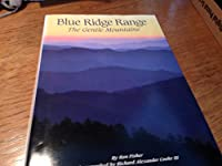 Blue Ridge Range: The Gentle Mountains
