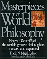 Masterpieces of World Philosophy by Frank N. Magill(1991-08-19)