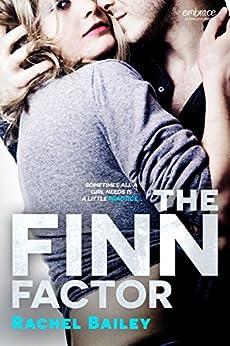 The Finn Factor by [Bailey, Rachel]