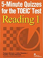 5ーminute quizzes for the TOEIC test read 1―TOEIC5分間ドリルリーディング
