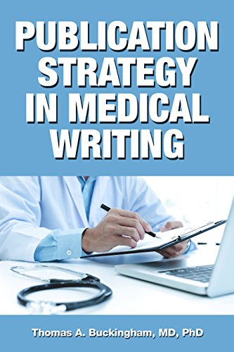 Publication Strategy in Medical Writing (English Edition)