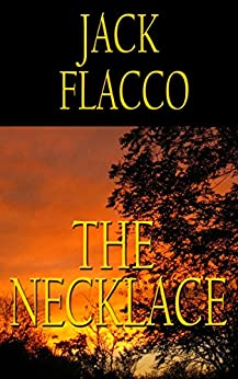 The Necklace by [Flacco, Jack]