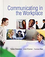 Communicating in the Workplace (Pearson Custom Business Skills)
