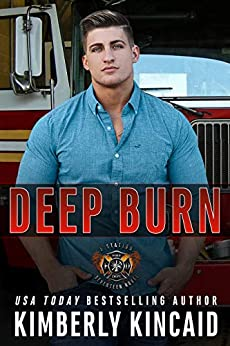 Deep Burn: An Opposites-Attract Firefighter / Cop Romantic Suspense by [Kincaid, Kimberly]