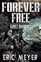 Ghost Warriors (Forever Free)
