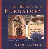 The Museum at Purgatory (Byzantium Book)