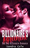 A Billionaire's Agreement: Bad Boy Billionaire Romance (English Edition)