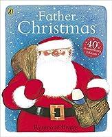 Father Christmas by Raymond Briggs(2003-10-13)