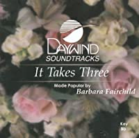 It Takes Three [Accompaniment/Performance Track]【CD】 [並行輸入品]