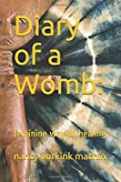 Diary of a Womb:: feminine way of healing (Mosaic70)