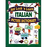 Just Look'N Learn Italian Picture Dictionary (Just Look'N Learn Picture Dictionary Series)