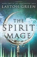 The Spirit Mage (The Blackwood Saga)