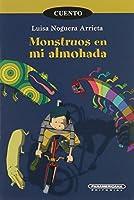 Monstruos en mi almohada/ Monsters on my pillow (Corcel)