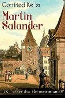 Martin Salander (Klassiker des Heimatromans): Historisch-politischer Roman