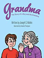 Grandma: The Story of a Boy and His Grandma