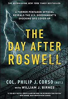 [Birnes, William J., Corso, Philip]のThe Day After Roswell (English Edition)