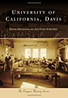 University of California, Davis (Campus History)