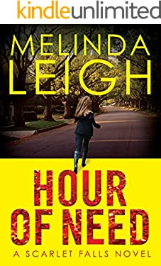 Hour of Need (Scarlet Falls Book 1)
