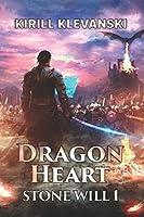 Dragon Heart: Stone Will 1