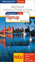 Baltikum. Polyglott on tour. Mit Flipmap. Litauen. Lettland. Estland
