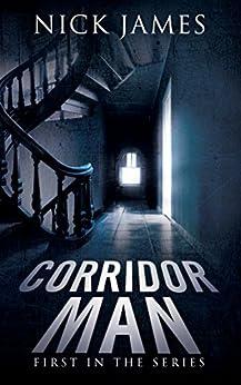 Corridor Man by [James, Nick]
