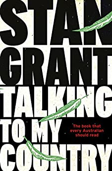 Talking To My Country by [Grant, Stan]