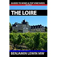Wines of The Loire (Guides to Wines and Top Vineyards Book 9) (English Edition)