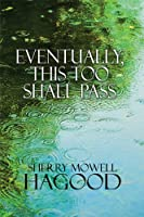 Eventually, This Too Shall Pass