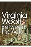 Modern Classics Between the Acts (Penguin Modern Classics)