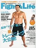 Fight&Life(ファイトアンドライフ)13 2009年07月号 [雑誌]