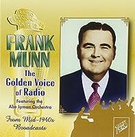 Frank Munn-Golden Voice of Radio