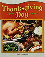 Thanksgiving Day (Rigby Literacy by Design Readers, Grade 1)